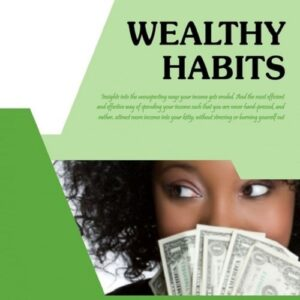 Zing4Life! Part 10 :: Wealthy Habits