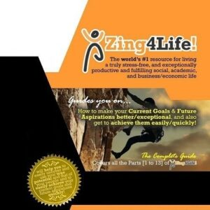 Zing4Life! Full :: How to Live a Truly Fulfilling Life!